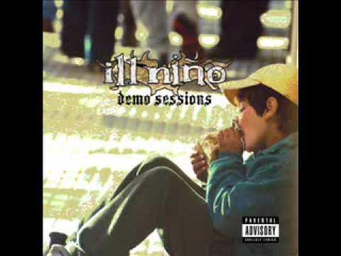 Ill Nino -Someone Or Something [Demo Sessions]