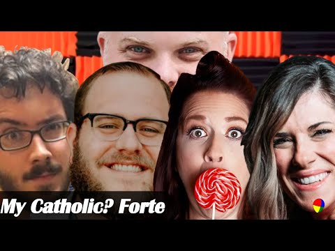 My Catholic? Forte | Ep 137