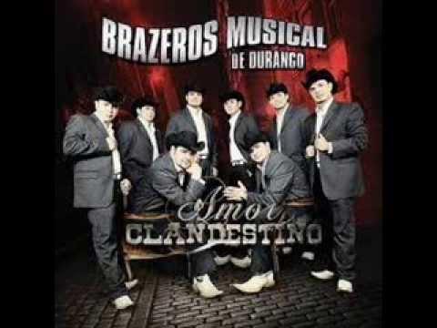 La Loquera Brazeros Musical Youtube