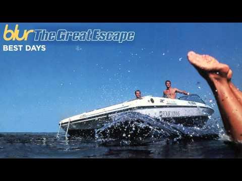 Blur - Best Days - The Great Escape