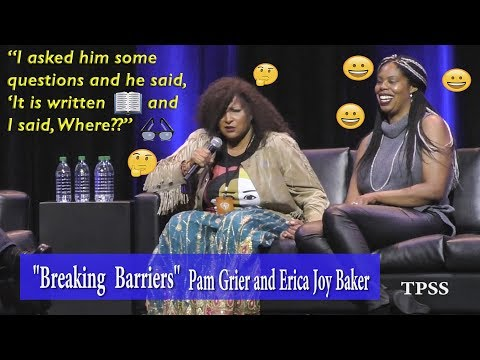 Pam Grier says, 'I asked him some questions and he said it is written. And I said where?'