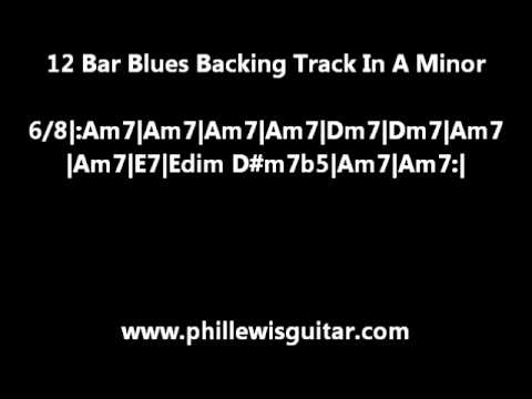 12 Bar Blues Backing Track In A Minor