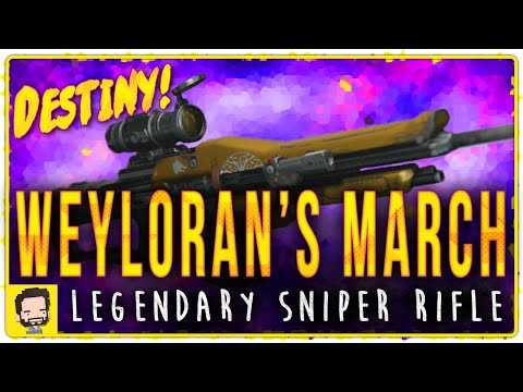 Weyloran's March Legendary Sniper Rifle | Gameplay Review | Destiny (The Taken King)