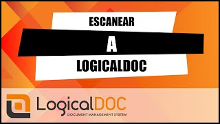 Escanear a LogicalDOC