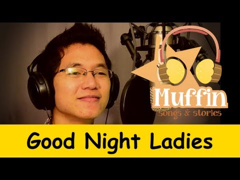 Goodnight Ladies | Family Sing Along - Muffin Songs