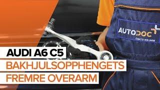 Se en videoguide om hvordan du skifte AUDI A6 Avant (4B5, C5) Opphengsarmer