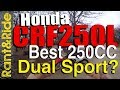 The Amazing Honda CRF250L   Best All Around 250CC Dual Sport