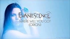 Evanescence - Where Will You Go? (The Ultimate Collection: Origin)