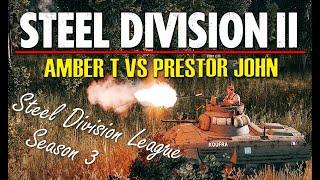 AmberT vs Prestor John! Steel Division 2 League, Season 3 Playoffs, R1 - Game 1 (Orsha North, 1v1)