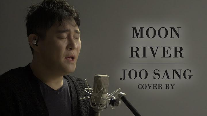 Moon River - Joo Sang cover - Audrey Hepburn , Carla Bruni - 에이맨tv