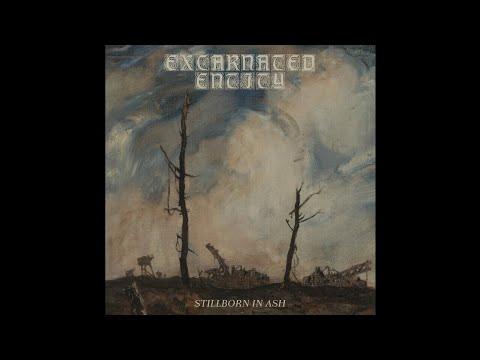 Excarnated Entity (US) - Stillborn in Ash (Demo) 2019
