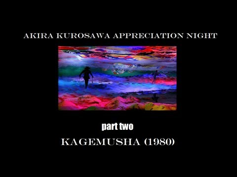 Kagemusha (1980) - Akira Kurosawa Appreciation Night - Part Two