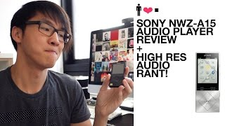 Sony NWZ-A15 Walkman Audio Player In-Depth Review + Rant