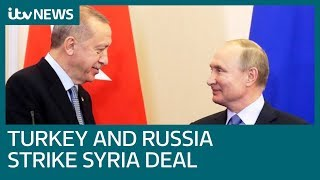 Russia and Turkey strike deal to take control of part of Syrian border | ITV News