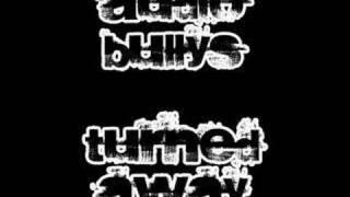 audio bullys- turned away