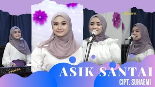 ASIK SANTAI - EZZURA BY NASIDA RIA (Cover Version) #Qasidah