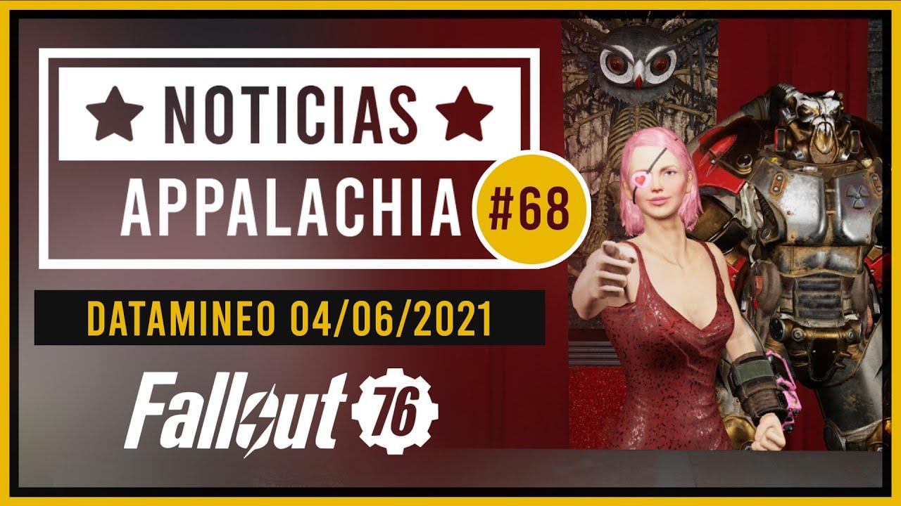 Noticias Appalachia #68 | Datamineo 04/06/2021 | Fallout 76