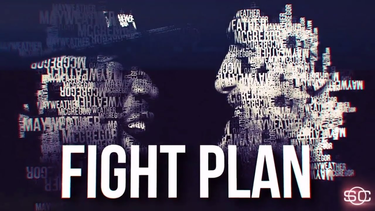 Fight Plan: How Mayweather And McGregor Can Win | ESPN