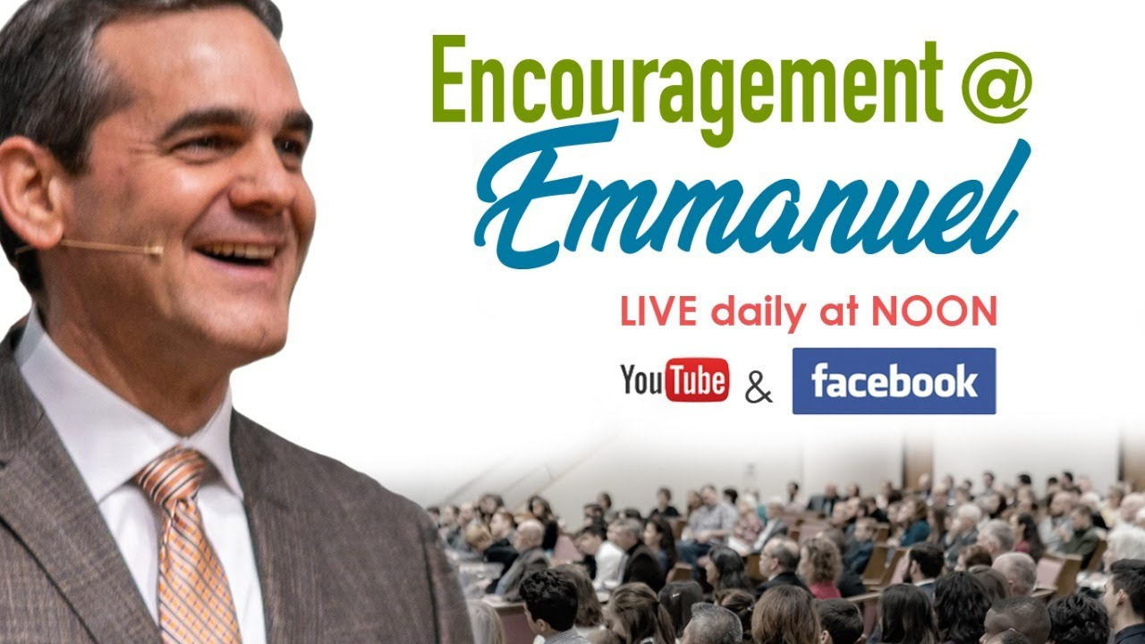 Encouragement @ Emmanuel -  6/4/20