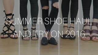 SUMMER SHOE HAUL & TRY ON 2016 | Mango, New Look/ASOS, TOPSHOP, Next