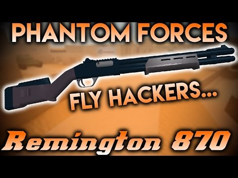 Phantom Forces Remington 870 | Fly Hackers