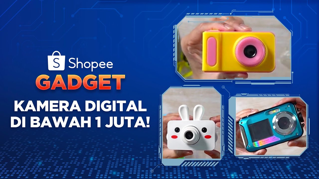Kamera Digital di Bawah 1 Juta!   #ShopeeGadget