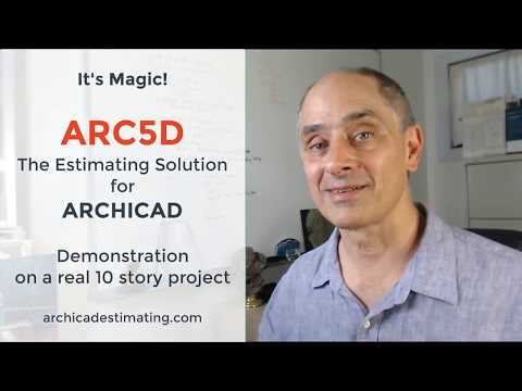 ARC5D Magic! ARCHICAD Quantity Takeoffs & Cost Estimates In Seconds On A Real 10 Story Project