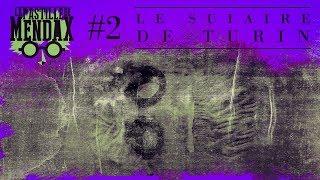 Le suaire de Turin - Pastille de Mendax #2