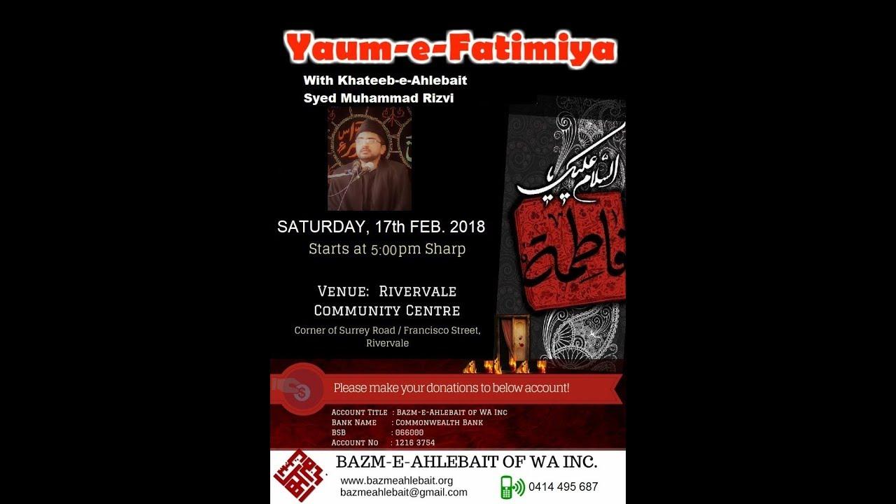 Majlis Shahadat Bibi Fatima (SA) 1439/2018 | Syed Muhammad Rizvi |  Bazm-e-Ahlebait, Perth