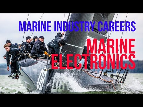 Working In The Marine Industry - Careers On Professional Sailing Yachts - Marine Electronics