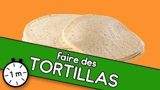 Faire des tortillas  - Astuce YouCook