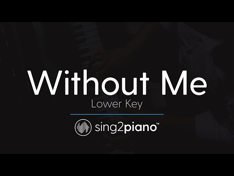 Without Me (Lower Key - Piano Karaoke Instrumental) Halsey