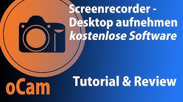 oCam Tutorial und Review | kostenloses Aufnahmeprogramm für Desktop und Ton | easy use (DEUTSCH)