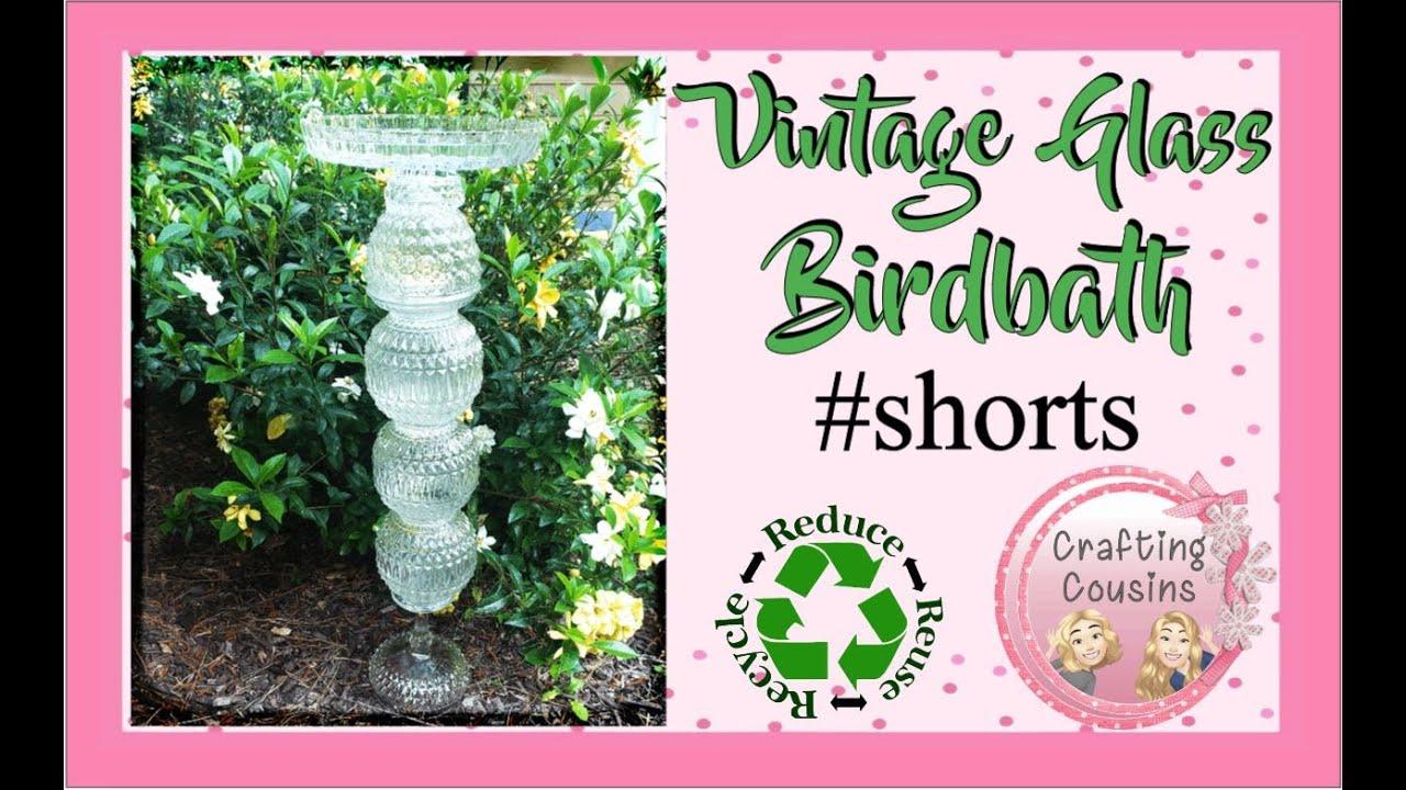 VINTAGE GLASS BIRDBATH TUTORIAL | #SHORTS | #youtubeshorts | Shabby Chic Garden Art DIY | Recycle