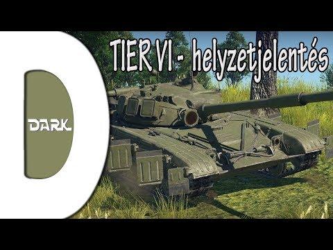 War Thunder HUN - TIER VI / helyzetjelentés