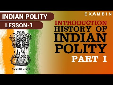 Indian Polity Lesson 1 - Historical Background of Indian Constitution Part I, indian polity upsc ssc