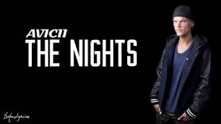 The Nights Avicii Lyrics Mp3 Download 320Kbps