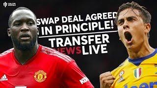 Dybala & Lukaku Swap 'Agreed In Principle' | Man United Transfer News