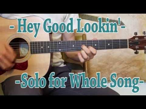 Hey Good Lookin'  - Guitar Lesson - Solo and Rhythm Lesson