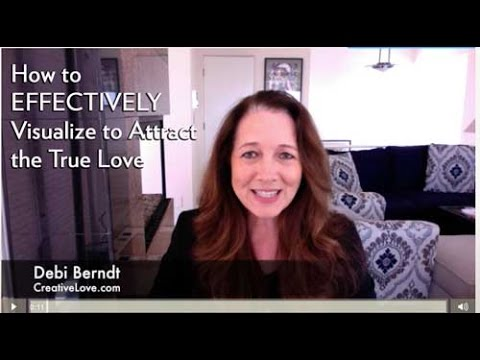 The Right Way to use Visualization to Attract True Love