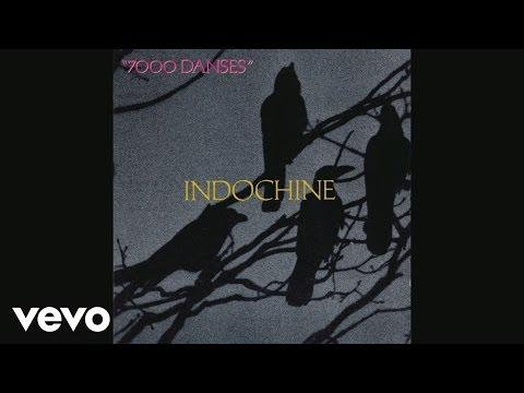 Indochine - 7000 danses (Audio)
