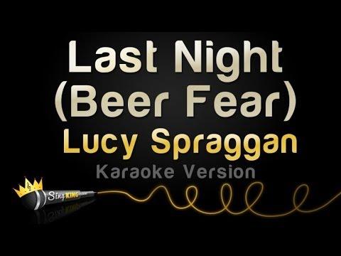 Lucy Spraggan - Last Night (Beer Fear) (Karaoke Version)