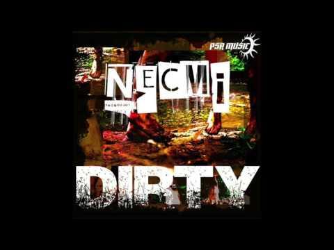 NECMI - DIRTY