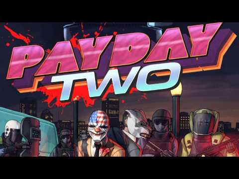 PAYDAY 2 OST - Hot Pursuit (Hotline Miami DLC)