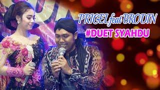 Prigel feat Brodin - DUET SYAHDU