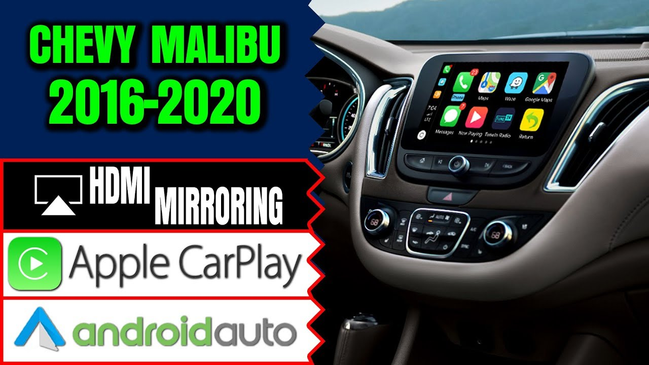 Chevrolet Malibu 2016-2019 Navigation MyLink Video Interface Apple CarPlay  HDMI Smartphone Mirroring
