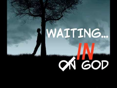 5AM prayer Call - I Don't Mind Waiting - IN God
