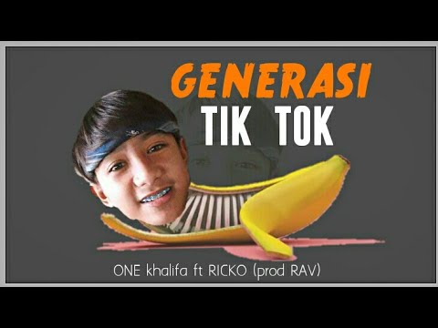 ONE khalifa - Generasi TIK TOK ft RICKO (official lyric video)