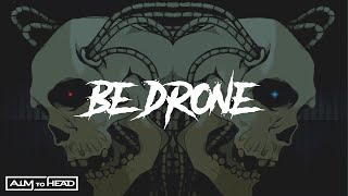 AIM TO HEAD - BE DRONE