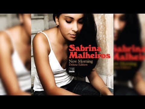 Sabrina Malheiros - New Morning [Deluxe Edition] (Full Album Stream)